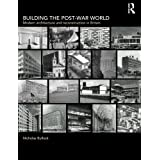 Building the Post-War World (Textbook)by Nicholas Bullock