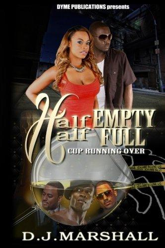 Half Empty Half Full: Cup Running Over (Volume 2)
