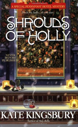 Shrouds of Holly (A Special Pennyfoot Hotel Mystery)