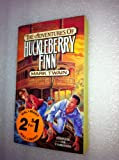 The Adventures of Huckleberry Finn (Complete and Unabridged)