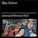 She, Robot: A Conversation With Helen Greiner | Helen Greiner