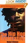 The Hip-Hop Generation: Young Blacks...