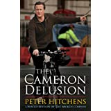 The Cameron Delusionby Peter Hitchens