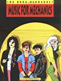 Gilbert Hernandez Music for Mechanics (Love & rockets)