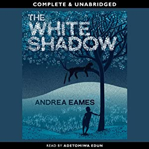 The White Shadow | [Andrea Eames]