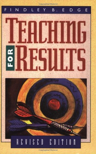 Teaching for Results, by Findley B. Edge