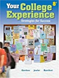 Your College Experience: Strategies for Success [8th Ed.]