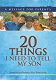 img - for 20 Things I Need to Tell My Son: Devotions to Strengthen Your Relationship book / textbook / text book