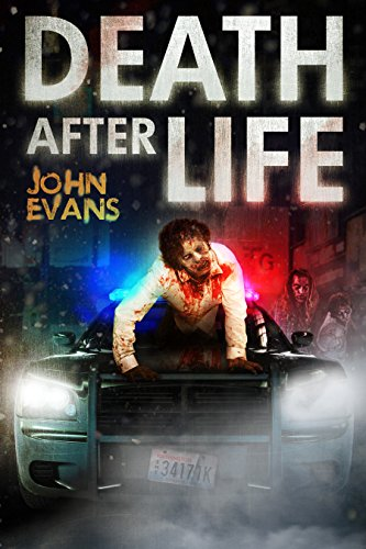 Death After Life: A Zombie Apocalypse Thriller