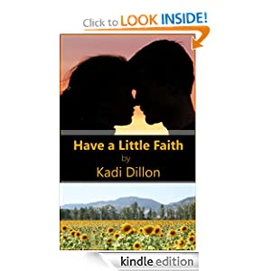 Have a Little Faith Kadi Dillon
