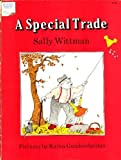 img - for A Special Trade (I Can Read Series) book / textbook / text book