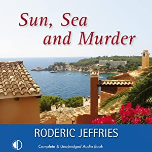 Sun, Sea and Murder | [Roderic Jeffries]