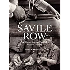 Savile Row(�T���B���E���E) A Glimpse into the World of English Tailoring