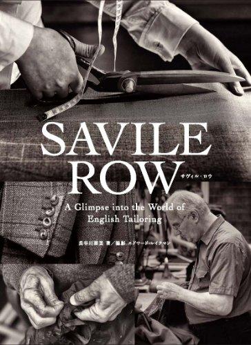 Savile Row(サヴィル・ロウ) A Glimpse into the World of English Tailoring
