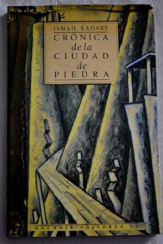 Crónica De La Ciudad De Piedra