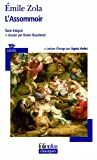 Emile Zola L'Assommoir (Folio Plus Classique)