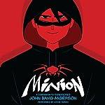 Minion | John David Anderson