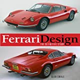 Ferrari Design: The Definitive Study