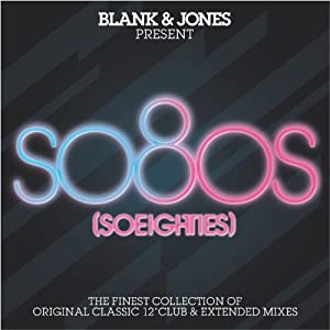 Blank & Jones Present So80s (So Eighties)