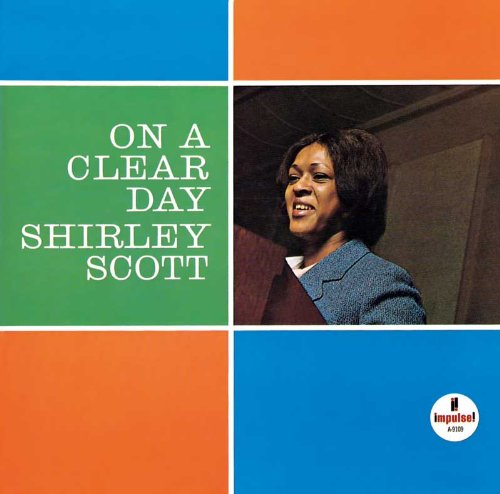 shirley scott - on a clear day impulse a-9109