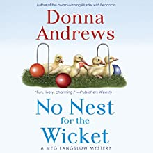 No Nest for the Wicket Audiobook by Donna Andrews Narrated by Bernadette Dunne