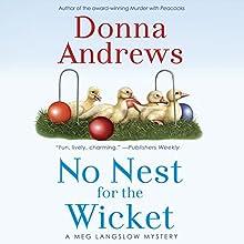 No Nest for the Wicket | Livre audio Auteur(s) : Donna Andrews Narrateur(s) : Bernadette Dunne