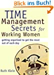 Time Management Secrets for Working W...