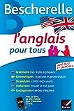 L'anglais pour tous: Grammaire, Vocabulaire, Conjugaison......