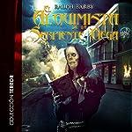 El alquimista de la serpiente ciega [The Alchemist and the Blind Snake]   Ralph Barby