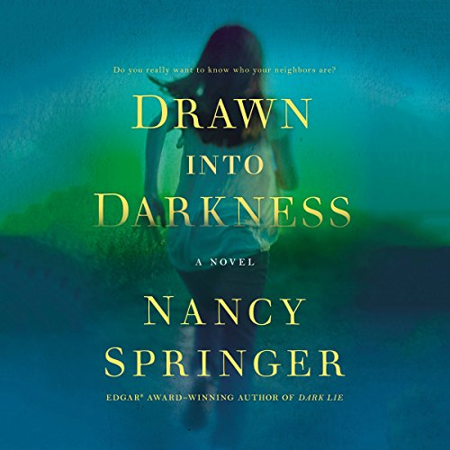 Drawn into Darkness, by Nancy Springer