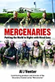 img - for Mercenaries: Putting the World to Rights with Hired Guns book / textbook / text book
