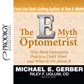 The E-Myth Optometrist | [Michael E. Gerber, Riley F. Uglum]