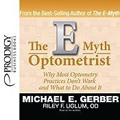 The E-Myth Optometrist | [Michael E. Gerber, Riley F. Uglum]