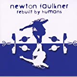 Rebuilt By Humansby Newton Faulkner