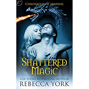 Shattered Magic Audiobook