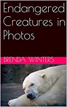 Endangered Creatures in Photos