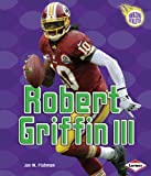 Robert Griffin III (Amazing Athletes)