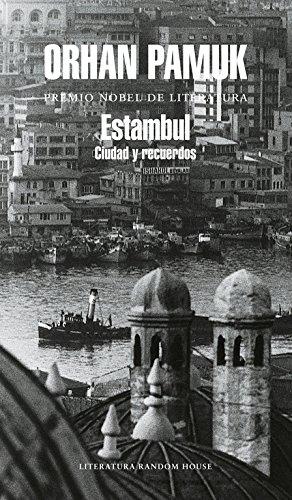 Estambul / Istanbul: Ciudad y Recuerdos/ Memories and the City (Spanish Edition)