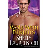 Wolf with Benefits (The Pride Series) ~ Shelly Laurenston