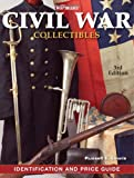 Warmans Civil War Collectibles Identification and Price Guide