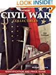 Warman's Civil War Collectibles Ident...