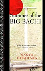 Summer of the Big Bachi [Paperback] [2004] (Author) Naomi Hirahara
