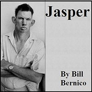 Jasper | [Bill Bernico]