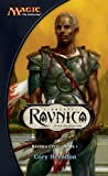 img - for Ravnica: Ravnica Cycle, Book I book / textbook / text book