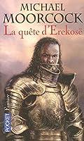 Trilogie de la quête d'Erekosë