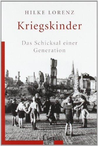 Buchseite und Rezensionen zu 'Kriegskinder: Das Schicksal einer Generation' von Hilke Lorenz
