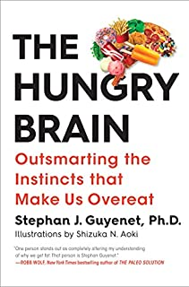Book Cover: The Hungry Brain: Outsmarting the Instincts That Make Us Overeat