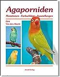 Image de Agaporniden: Mutationen-Farbschläge-Ausstellungen