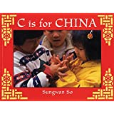 C Is for China (World Alphabets)