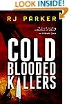 Cold Blooded Killers (True CRIME Libr...